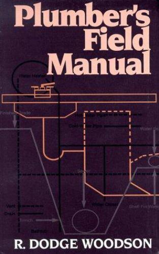 Plumber's Field Manual