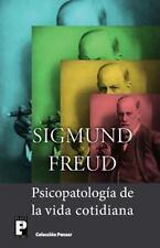 Psicopatología de la Vida Cotidiana by Sigmund Freud (2013, Paperback)