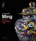 Ming: 50 Years That Changed China by British Museum Press (Hardback, 2014)