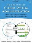 Practice of Cloud System Administration: DevOps and SRE Practices for Web Services: Volume 2 by Strata R. Chalup, Christina J. Hogan, Thomas A. Limoncelli (Paperback, 2014)