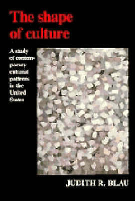 The Shape of Culture: A Study of Contemporary Cultural Patterns in the United St