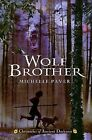 Chronicles of Ancient Darkness #1: Wolf Brother by Geoff Taylor, Michelle Paver (Hardback)