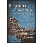 Restored and Remarried 9780557108527 by Brenda Stuart Book