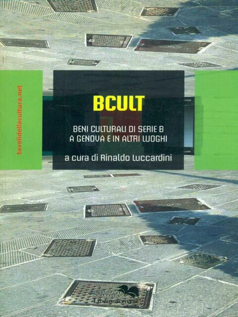 BCULT PRIMA EDIZIONE LUCCARDINI RINALDO  LIBERODISCRIVERE 2009
