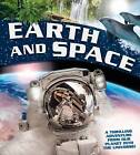 Earth and Space: A Thrilling Adventure from Our Planet into the Universe by Claire Llewellyn (Hardback, 2016)