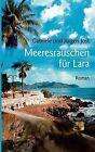 Meeresrauschen Fur Lara by Jurgen Jost, Gabriele Jost (Paperback / softback, 2009)