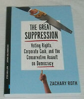 The Great Suppression Book By Zachary Roth Paperback Uncorrected Proof Arc