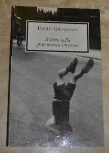 D.GROSSMAN  - IL LIBRO DELLA GRAMMATICA INTERIORE - ED: MONDADORI - 1999 - (DF)
