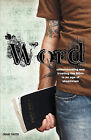 The Word: Understanding & Trusting the Bible in an Age of Skepticism by Craig Smith (Paperback / softback, 2010)