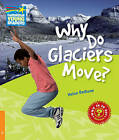 Why Do Glaciers Move? Level 6 Factbook: Level 6 by Helen Bethune (Paperback, 2010)