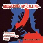 Answering My Calling by Winston Taylor 9781441597397 Paperback 2009