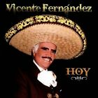 Hoy by Vicente Fernndez (Latin) (CD, May-2013, Sony Music Latin)