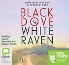 Black Dove, White Raven by Elizabeth Wein (CD-Audio, 2015)