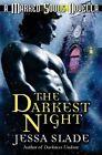 The Darkest Night: A Marked Souls Christmas Novella by Jessa Slade (Paperback / softback, 2013)