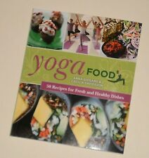 NEW Yoga Food : 50 Recipes for Fresh and Healthy Dishes by Gidgard, Anna; Davids
