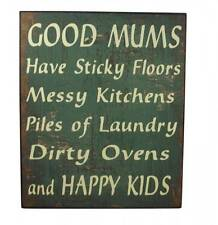 Good Mums Happy Kids Wall Plaque - Vintage wall Sign - Quirky Plaque Busy Mums