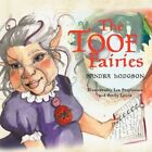 The Toof Fairies by Sandra Hodgson 9781456779788 Paperback 2011