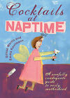 Cocktails At Naptime: A Woefully Inadequate Guide to Early Motherhood by Gillian Martin, Emma Kaufmann (Paperback, 2010)