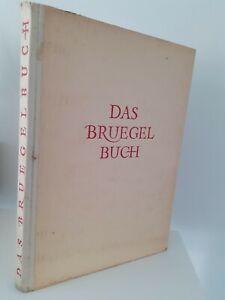 Das Bruegel Buch Von L. Bruhns Verlag 1941 Impresión + 1 Retrato En Frontispicio