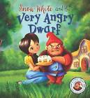 Fairytales Gone Wrong: Snow White and the Very Angry Dwarf: A Story About Anger Management by Steve Smallman (Hardback, 2016)