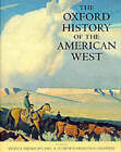 The Oxford History of the American West by Oxford University Press Inc (Hardback, 1994)