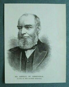 L1c) Holzstich Mr Jaffray 1885 Birmingham Hospital Krankenhaus Gründer 10x13cm