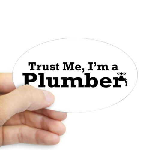 CafePress Trust Me I/'m A Plumber Oval Sticker Sticker 261793280 Oval