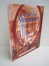 Secret Life of Victorian Houses by Elan & Susan Zingman-Leith