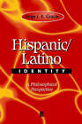 Hispanic and Latino Identity by Jorge J. E. Gracia (Paperback, 1999)