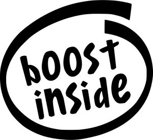 Boost-Inside-Vinyl-Sticker-Decal-Drift-Race-JDM-Choose-Size-amp-Color