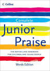 Complete Junior Praise: : Words edition by HarperCollins Publishers (Hardback, 2008)