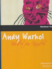 ANDY WARHOL Bilder für Kinder Abenteuer Kunst Prestel 2007