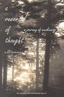 A Reversal of Thought: A Journey of Awakening: The Salvation of the World Depends on It by Robert L Vanwaldick (Paperback / softback, 2006)