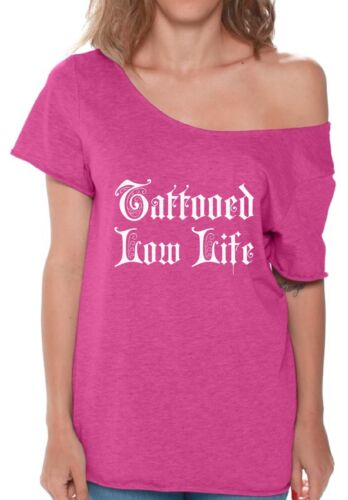 Tattooed Low Life Shirt Off The Shoulder for Women Tattoo Tee Tattoo Baggy Shirt
