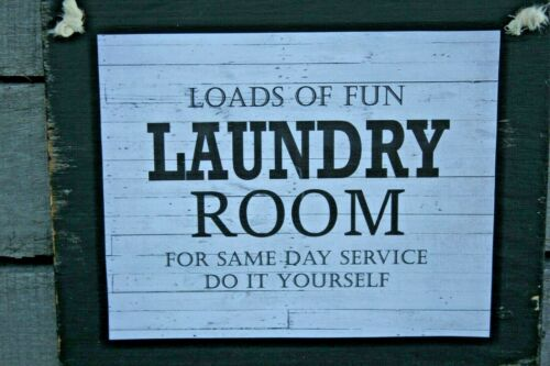Laundry Room Loads of Fun Primitive Rustic Farmhouse Handmade Wooden Sign