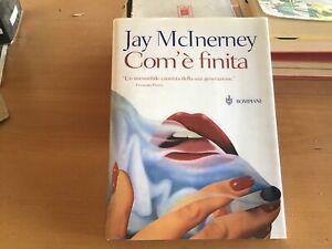 Jay-McInerney-Com-039-e-finita-Narratori-stranieri-Bompiani-Prima-ed-2000