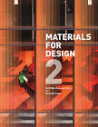 Materials for Design: Volume 2 by Victoria Ballard Bell, Patrick J. Rand (Paperback, 2013)