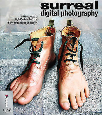 Surreal Digital Photography: The Photographer's Digital Trickery-ExLibrary