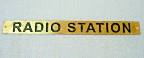 RADIO STATION  – Marine BRASS Door Sign Boat//Nautical 10 x 1 Inches 281