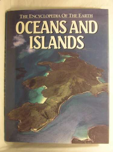 1 of 1 - Oceans and Islands (Encyclopedia of the Earth), Talbot, Frank H., Very Good Book