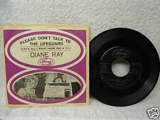 Diane Ray 45 PS Please Don't Talk To The Lifeguard Rare 1963 Doo Wop Orig!