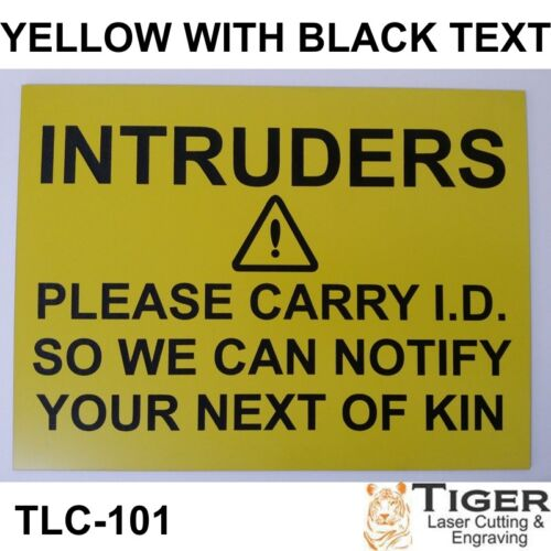 20CM X 15CM IN YELLOW WITH BLACK TEXT INTRUDERS WARNING SIGN