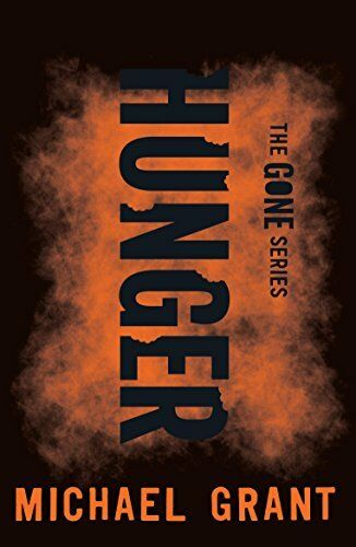 1 of 1 - Hunger (The Gone Series),Michael Grant- 9781405277051