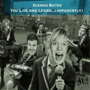 DJANGO BATES - YOU LIVE AND LEARN...(APPARENTLY) CD NEW - Weinstadt, Deutschland - DJANGO BATES - YOU LIVE AND LEARN...(APPARENTLY) CD NEW - Weinstadt, Deutschland