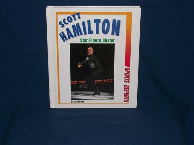 Scott Hamilton by Barry Wilner (1999, Reinforced Har...