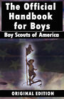 Boy Scouts of America: The Official Handbook for Boys by Boy Scouts of America (Hardback, 2007)