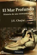 El Mar Profundo por J. E. Chejín.  La Historia de una Reencarnación.  New.