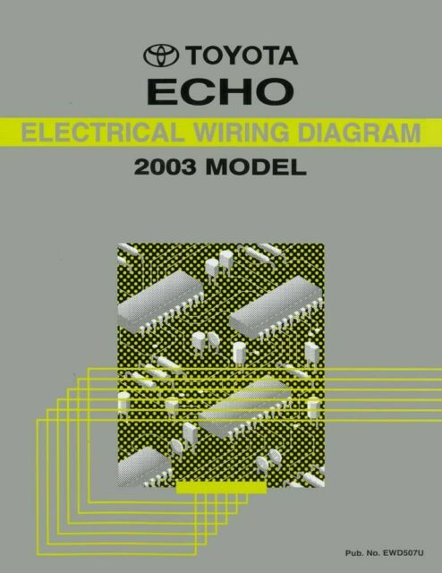 2003 Toyota Echo Wiring Diagrams Schematics Layout Factory