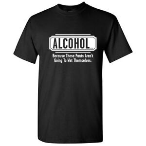 Alcohol-Pants-Sarcastic-Cool-Graphic-Gift-Idea-Adult-Humor-Funny-Printed-T-Shirt