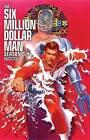 Six Million Dollar Man: Season 6 by James L. Kuhoric (Paperback, 2015)